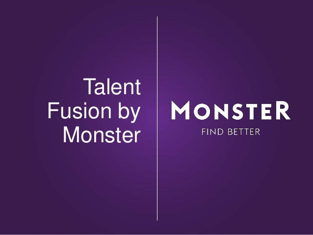 Talent Fusion by Monster