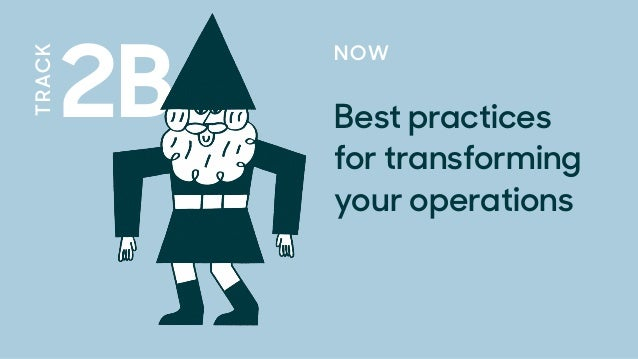 2B TRACK NOW Best practices for transforming your operations