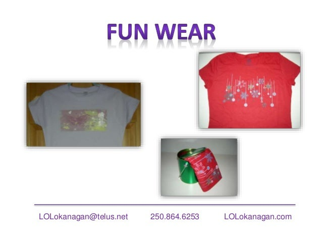 LOLokanagan@telus.net 250.864.6253 LOLokanagan.com