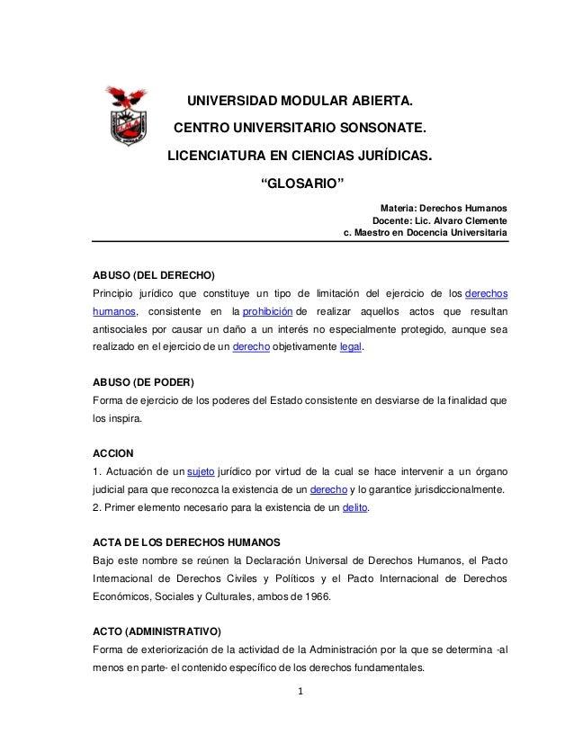 """1 UNIVERSIDAD MODULAR ABIERTA. CENTRO UNIVERSITARIO SONSONATE. LICENCIATURA EN CIENCIAS JURÍDICAS. """"GLOSARIO"""" Materia: Der..."""