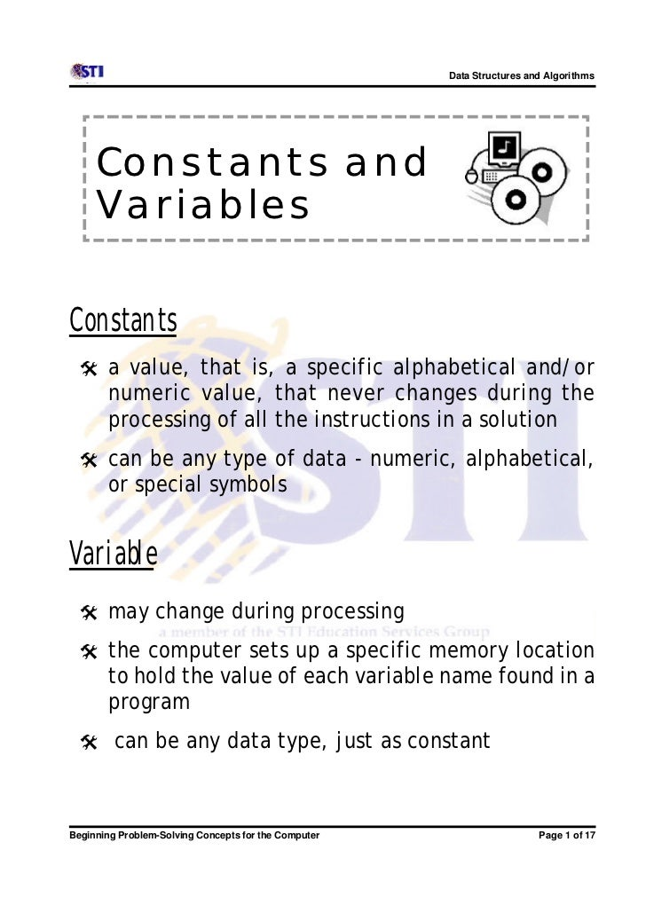 Data Structures and Algorithms     Constants and     VariablesConstants @ a value, that is, a specific alphabetical and/or...