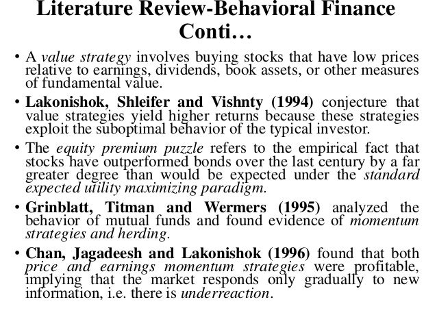 literature review behavioral finance theory The objective of this study was to conduct a structured review to assess the role of paternal influence on adolescent sexual behavior and to assess the methodological quality of the paternal influence literature related to adolescent sexual behavior.