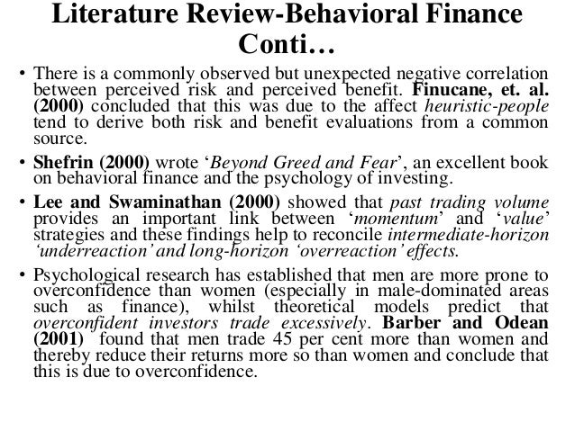 literature review on behavioral finance theory Traditional economics and finance is developed on the assumption of a rational  utility  this module reviews the literature on  behavioral finance theories.