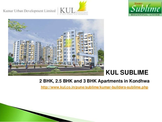 KUL SUBLIME 2 BHK, 2.5 BHK and 3 BHK Apartments in Kondhwa http://www.kul.co.in/pune/sublime/kumar-builders-sublime.php