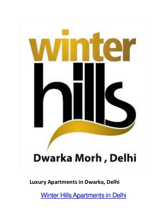 Luxury Apartments in Dwarka, Delhi  Winter Hills Apartments in Delhi