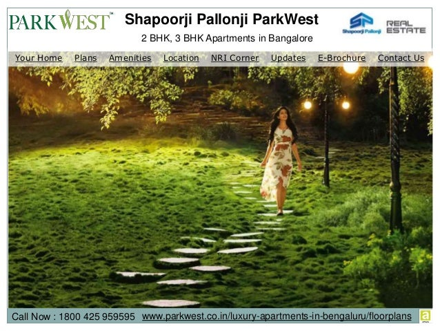 2 BHK, 3 BHK Apartments in Bangalore Shapoorji Pallonji ParkWest Call Now : 1800 425 959595 www.parkwest.co.in/luxury-apar...