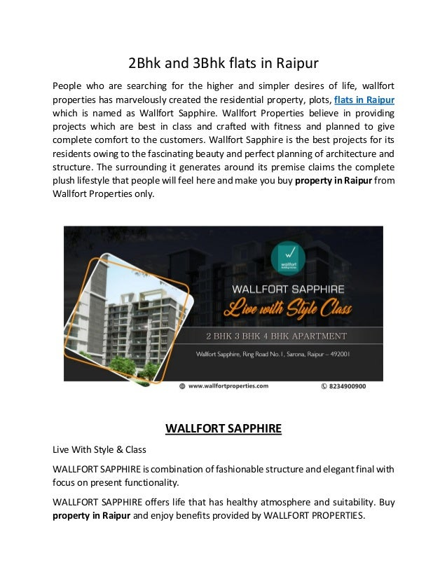 2Bhk and 3Bhk flats in Raipur People who are searching for the higher and simpler desires of life, wallfort properties has...