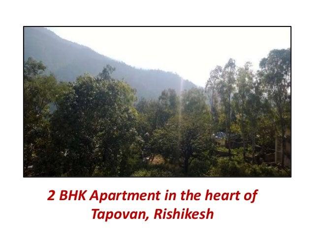 2 BHK Apartment in the heart of  Tapovan, Rishikesh
