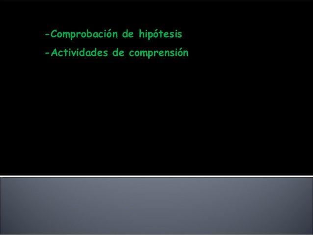 c) Actividades después de la lectura -Comprobación de hipótesis -Actividades de comprensión d) Lectura expresiva del tutor...