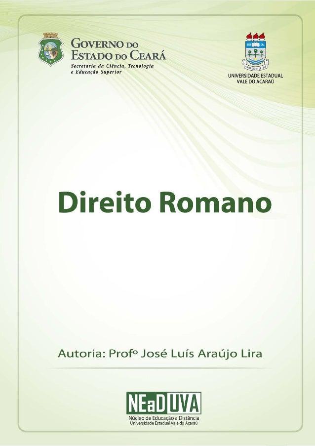 Direitos Romano 1 NEaD UVANúcleo de Educação a Distância Universidade Estadual Vale do Acaraú