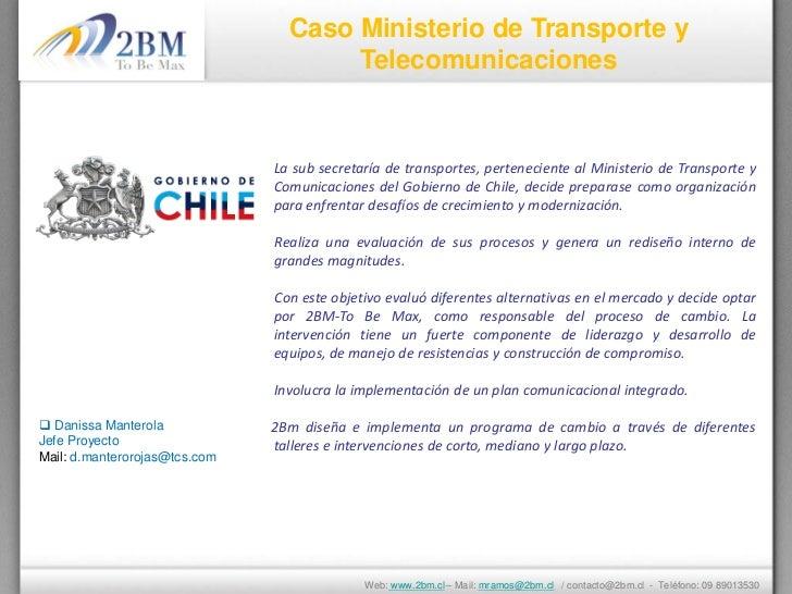 Caso Ministerio de Transporte y                                      Telecomunicaciones                               La s...
