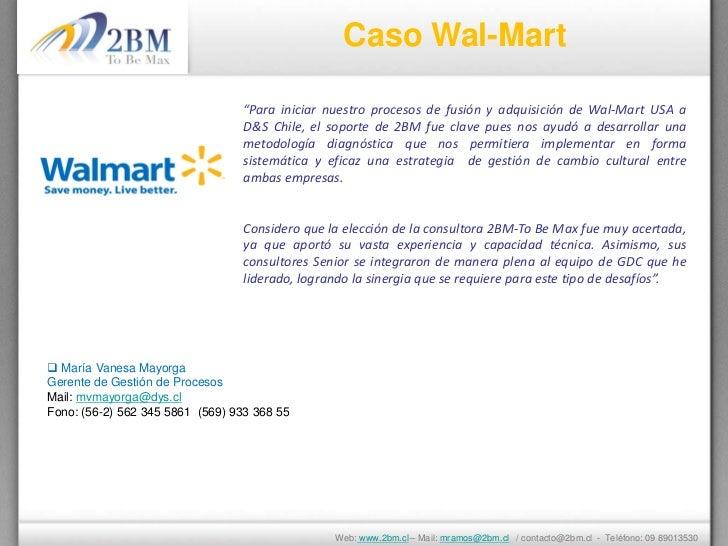 """Caso Wal-Mart                                 """"Para iniciar nuestro procesos de fusión y adquisición de Wal-Mart USA a    ..."""
