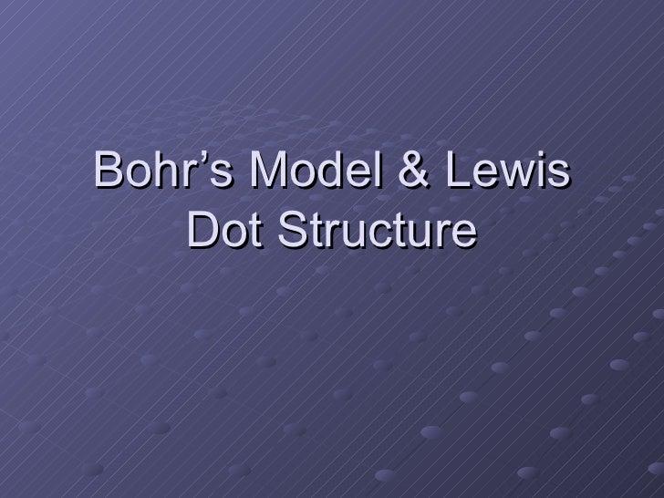 Bohr's Model & Lewis Dot Structure