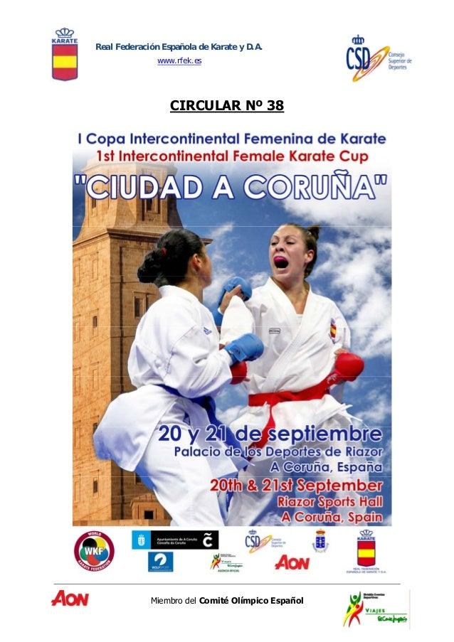 Real Federación Española de Karate y D.A.  www.rfek.es  CIRCULAR Nº 38  Miembro del Comité Olímpico Español