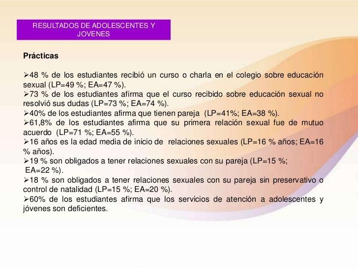 RESULTADOS DE ADOLESCENTES Y            JOVENESPrácticas48 % de los estudiantes recibió un curso o charla en el colegio s...