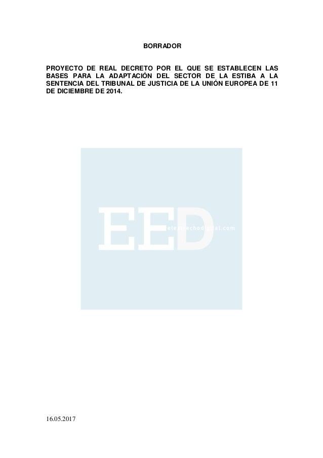 Eed borrador real decreto estiba mayo 2017 for Clausula suelo real decreto 1 2017