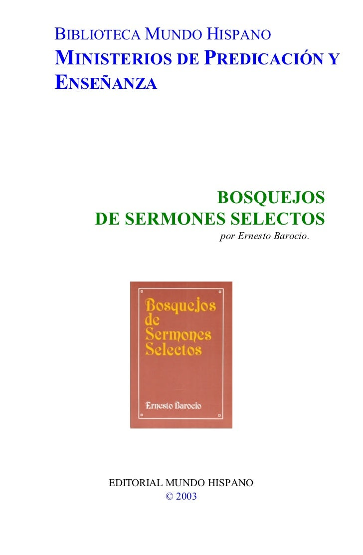 BIBLIOTECA MUNDO HISPANOMINISTERIOS DE PREDICACIÓN YENSEÑANZA              BOSQUEJOS    DE SERMONES SELECTOS              ...