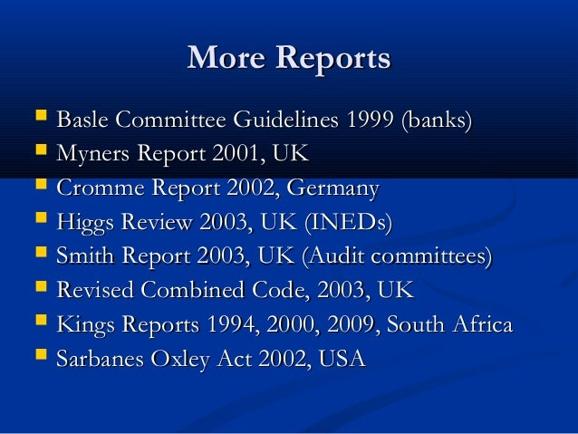 More ReportsMore Reports  Basle Committee Guidelines 1999 (banks)Basle Committee Guidelines 1999 (banks)  Myners Report ...