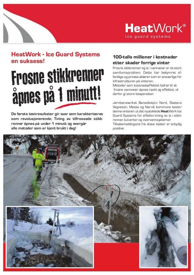 Frosne stikkrenner åpnes på 1 minutt! 100-talls millioner i kostnader etter skader forrige vinter Frosne stikkrenner og is...