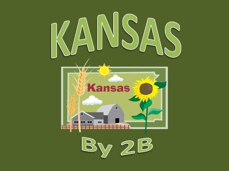 KANSAS<br />By 2B<br />
