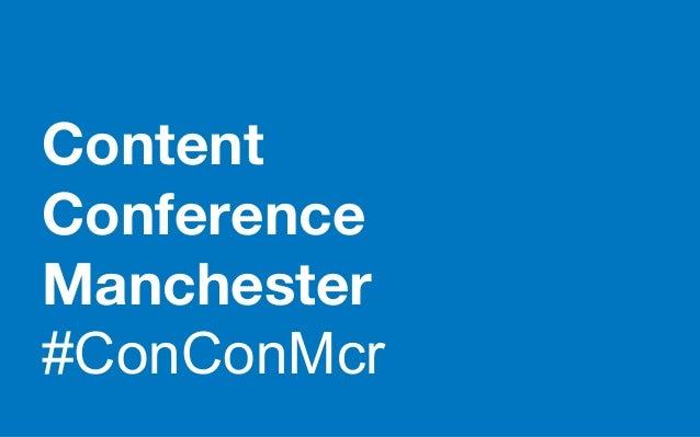 Content Conference Manchester #ConConMcr