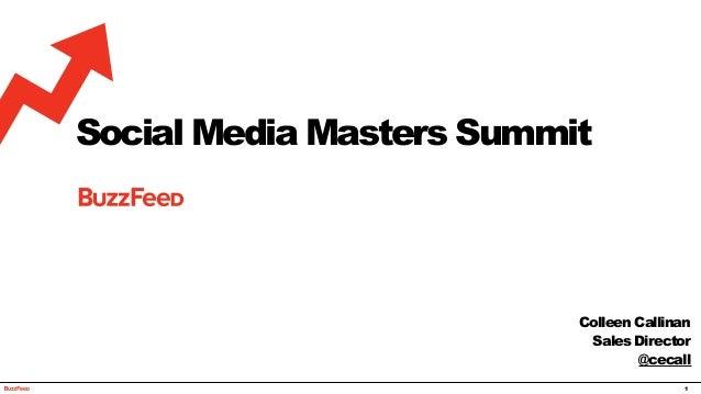 1 Social Media Masters Summit Colleen Callinan Sales Director @cecall