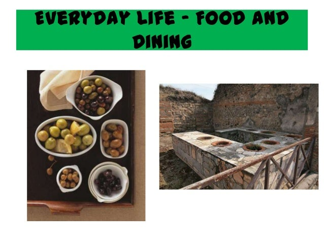 Everyday Life - Food and        Dining
