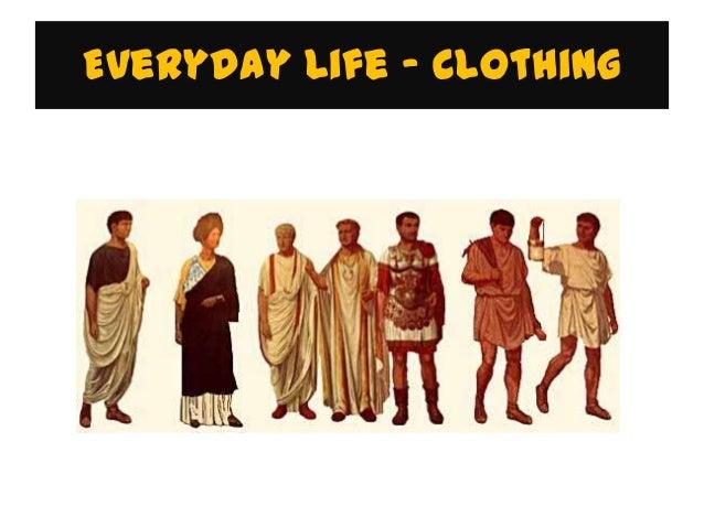 Everyday Life - Clothing