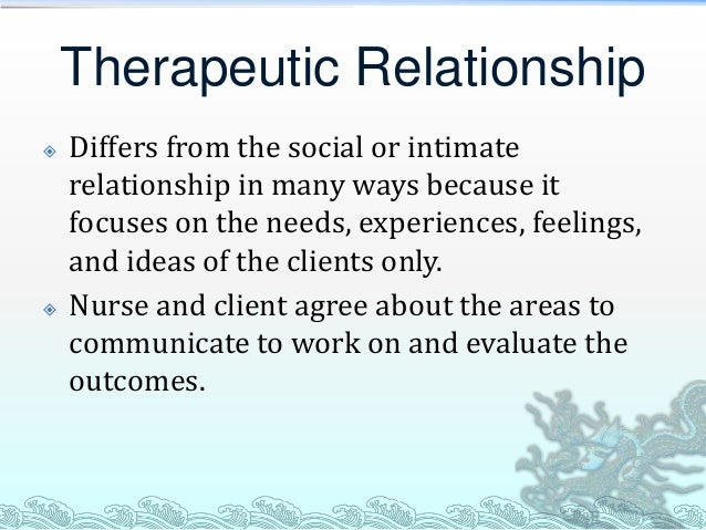 "comminication nurse client relationship The therapeutic nurse-client relationship is a ""planned, time-limited and goal-directed connection between a  nurse peters utilizes the nonverbal communication ."