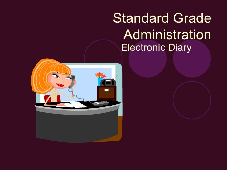 Standard Grade Administration Electronic Diary