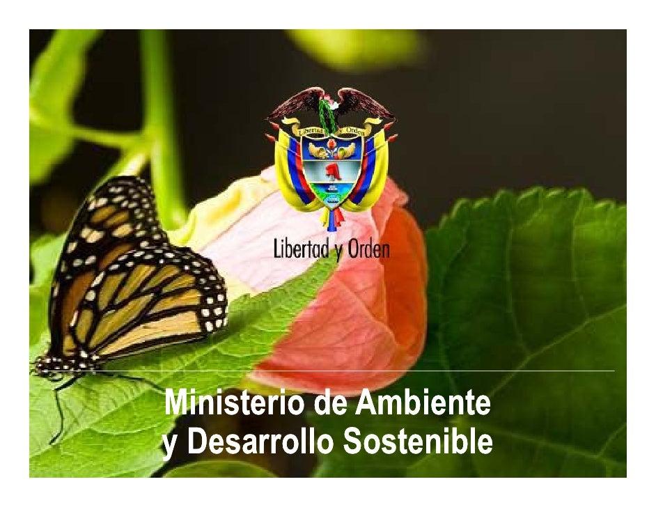 Ministerio de Ambientey Desarrollo Sostenible                          1
