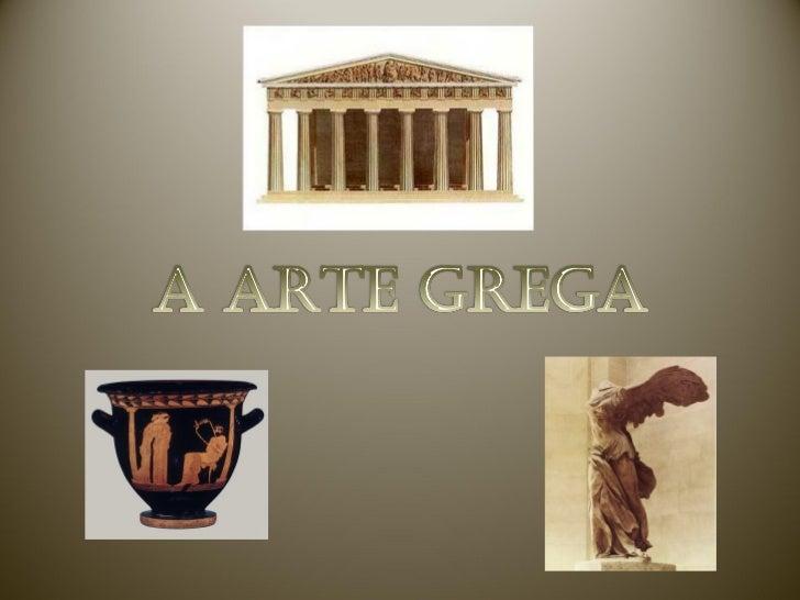 O maior desenvolvimento da arte grega foi atingida entreos séculos V e IV a.C, conhecido como período clássico.           ...