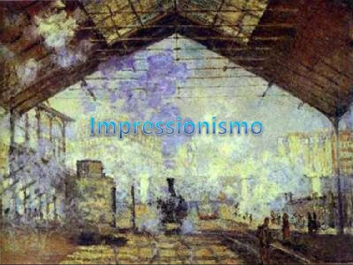 O Impressionismo foi um movimentoartístico que revolucionouprofundamente a pintura e deu início àsgrandes tendências da ar...