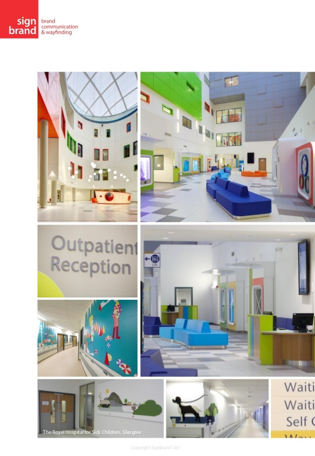 Copyright Signbrand Ltd The Queen Elizabeth University Hospital Glasgow 4
