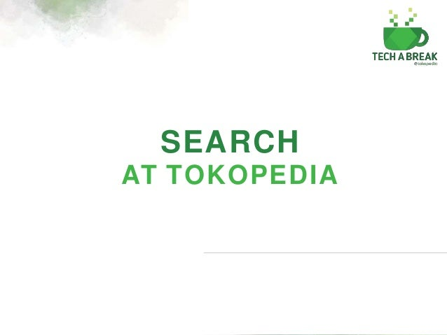 Search at tokopedia why search is important stopboris Images