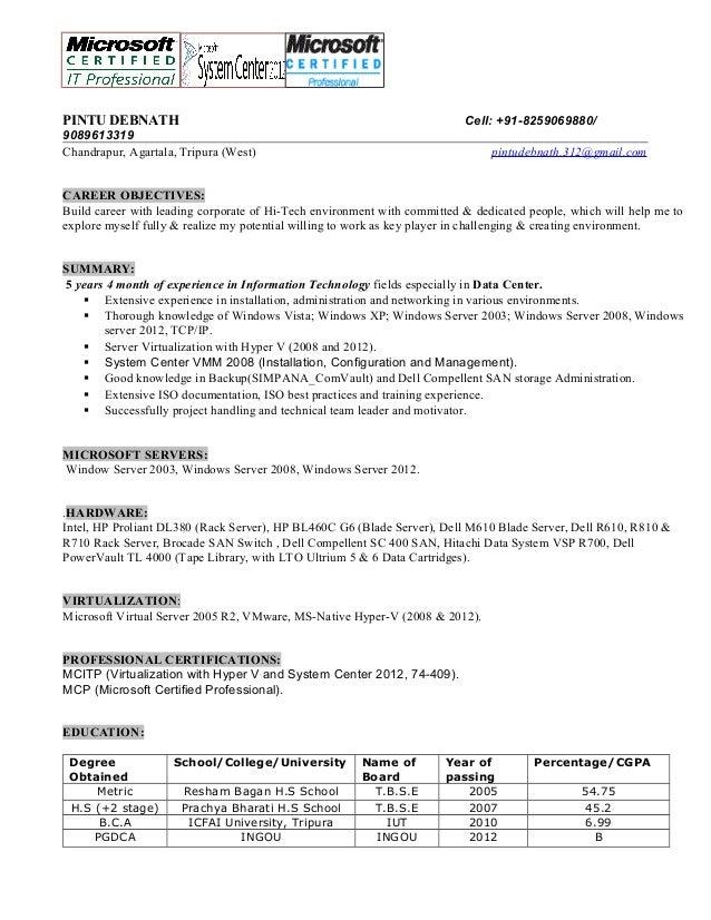 Systems Administrator Resume. PINTU DEBNATH Cell: +91 8259069880/  9089613319 Chandrapur, Agartala, ...