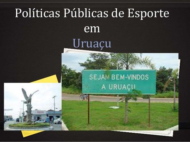 Políticas Públicas de Esporte em Uruaçu