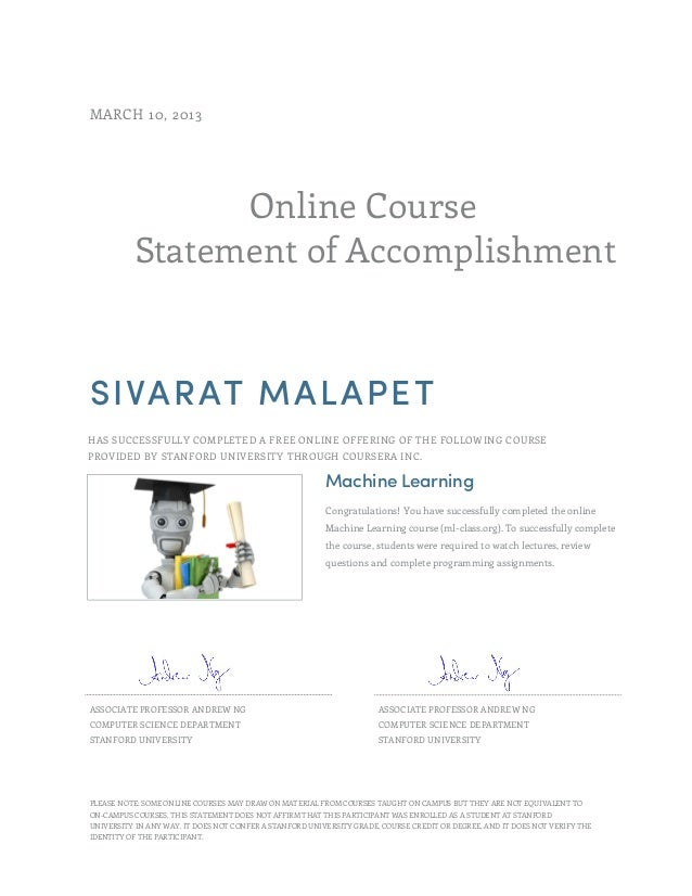Online Course Statement of Accomplishment MARCH 10, 2013 SIVARAT MALAPET HAS SUCCESSFULLY COMPLETED A FREE ONLINE OFFERING...