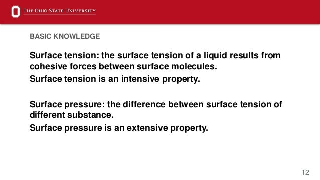 12 Surface tension: the surface tension of a liquid results from cohesive forces between surface molecules. Surface tensio...