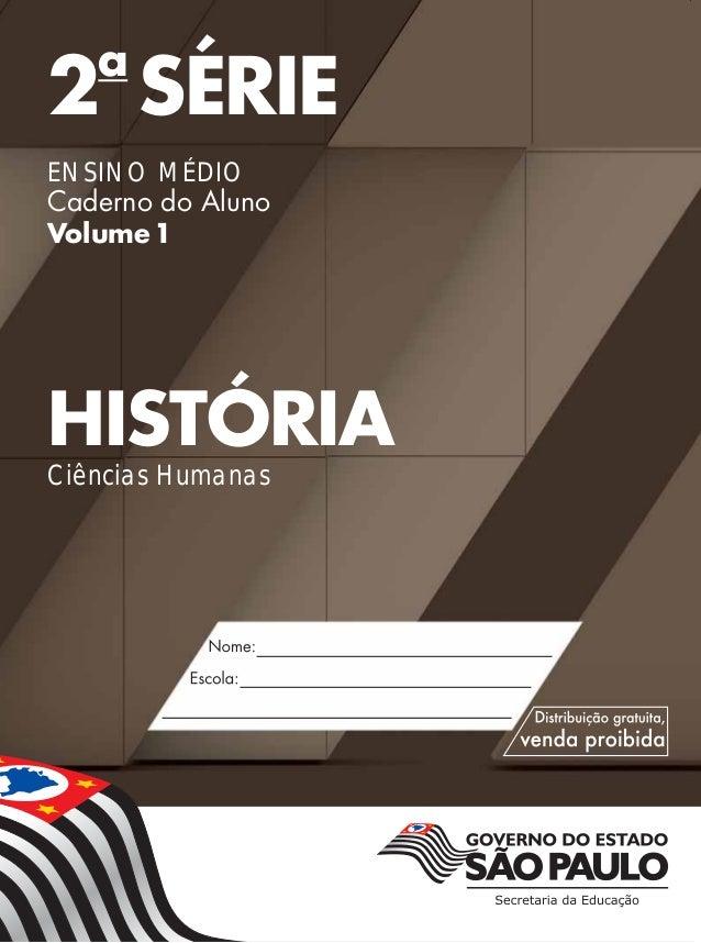 2a SÉRIE ENSINO MÉDIO Caderno do Aluno Volume1 HISTÓRIA Ciências Humanas