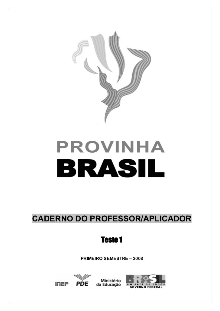 CADERNO DO PROFESSOR/APLICADOR                Teste 1         PRIMEIRO SEMESTRE – 2008