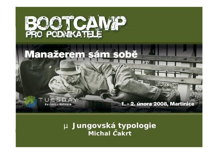 µ Jungovská typologie      Michal Čakrt