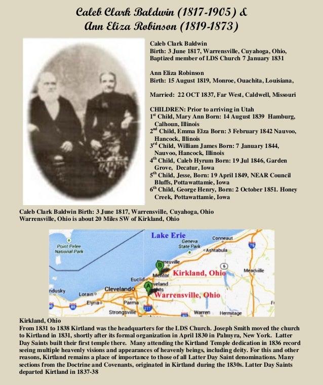 Caleb Clark Baldwin (1817-1905) & Ann Eliza Robinson (1819-1873) Caleb Clark Baldwin Birth: 3 June 1817, Warrensville, Cuy...