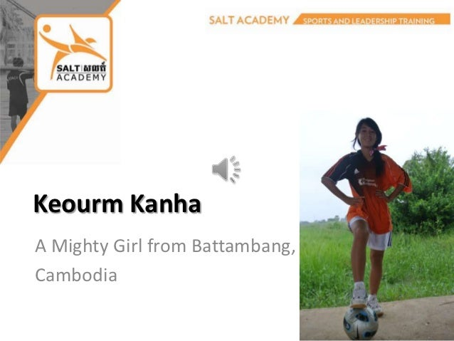 Keourm KanhaA Mighty Girl from Battambang,Cambodia