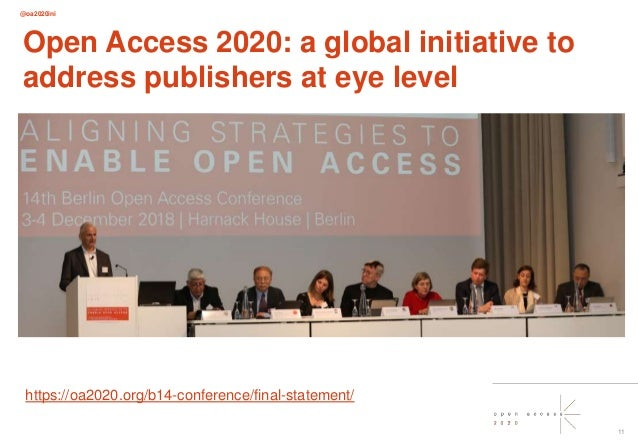 @oa2020ini 11 Open Access 2020: a global initiative to address publishers at eye level https://oa2020.org/b14-conference/f...
