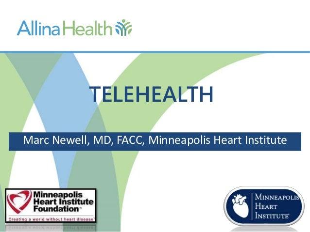 Marc Newell, MD, FACC, Minneapolis Heart Institute TELEHEALTH