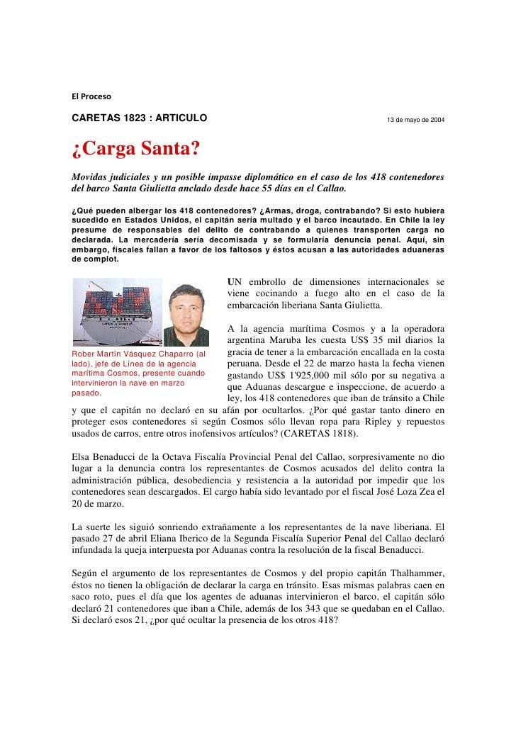 El ProcesoCARETAS 1823 : ARTICULO                                                       13 de mayo de 2004¿Carga Santa?Mov...