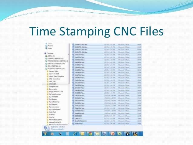Time Stamping CNC Files