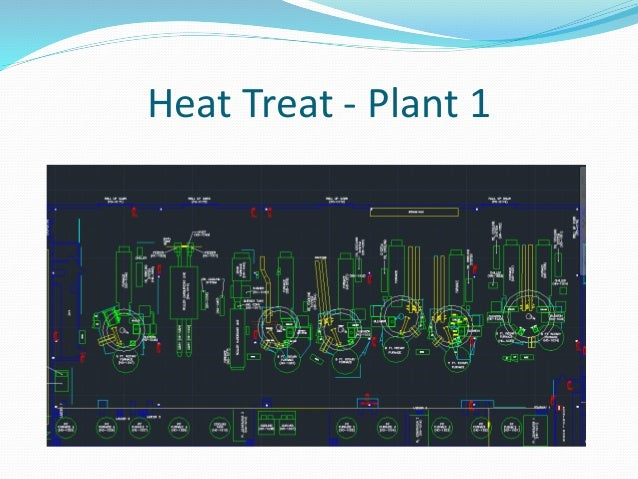 Heat Treat - Plant 1