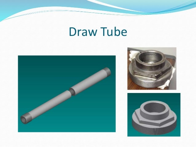 Draw Tube